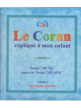 Le Coran expliqué à mon Enfant - Tome 3