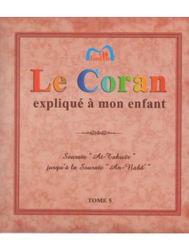 Le Coran expliqué à mon Enfant - Tome 5