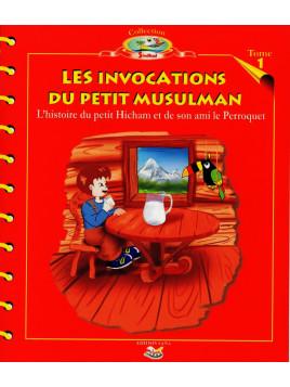 L'histoire du petit Hicham - Tome 1 : Les invocations du petit Musulman