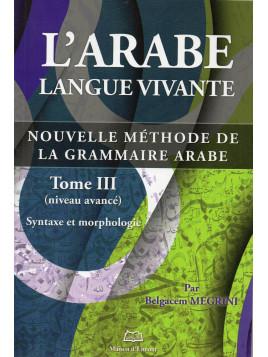 L'ARABE LANGUE VIVANTE TOM 3