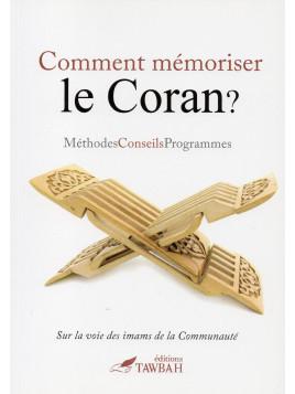 COMMENT MEMORISER LE CORAN