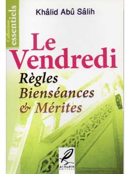 LE VENDREDI REGLES BIENSEANCES MERITES