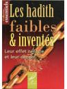 Les Hadith Faibles & Inventés - Leur Effet Néfaste Et Leur Danger