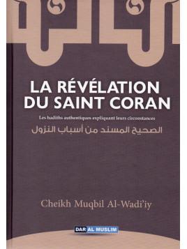 LA REVELATION DU SAINT CORAN