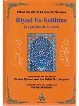 Riyad Es-Salihine - Les Jardins de la Vertu (Arabe-Français et Invocations en Phonétique)