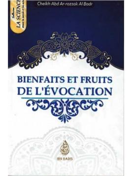 BIENFAITS ET FRUITS DE L' ÉVOCATIONS