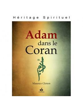 Adam dans le Coran - Maurice Gloton - Al Bouraq