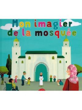 Mon imagier de la mosquée (À partir de 5ans) - Graines de foi