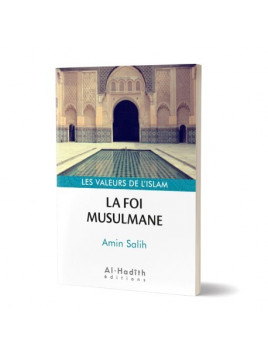 La foi musulmane