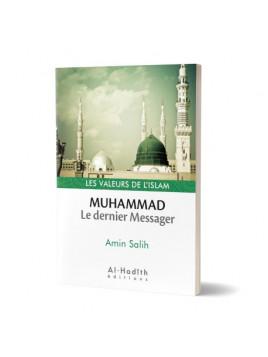 Muhammad, le dernier Messager