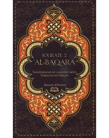 Sourate 2 - Al-Baqara - Français-Arabe-Phonétique - Maison d'Ennour