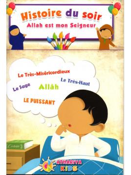 Histoire du soir: Allah est mon Seigneur