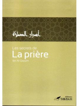Les secrets de la prière Ibn Al Qayyim