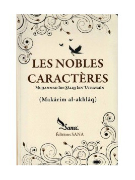 Les Nobles Caractères Muhammad Ibn Salih Ibn Uthaymin