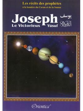 Joseph (Yusuf) - Le Victorieux
