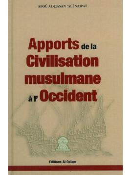 Apports de la Civilisation Musulmane à l'Occident Abou Al-Hassan 'Ali Nadwi