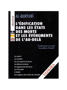 L'édification dans les états des Morts et les événements de l'au-delà AL QURTUBI