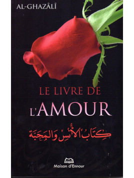 Le Livre de l'Amour AL-GHAZALI