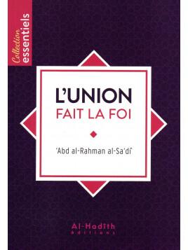 L'union fait la foi ABD ARAHMAN AL SADI