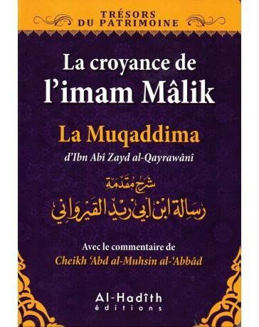La croyance de l'Imam Malik La Muqaddima d'Ibn Zayd al-Qayrawani