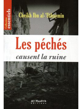 Les péchés causent la ruine Cheikh Al 'Uthaymin