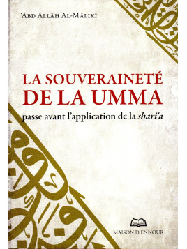 La souveraineté de la oumma passe avant l'application de la shari'a ABDALLAH AL MALIKI