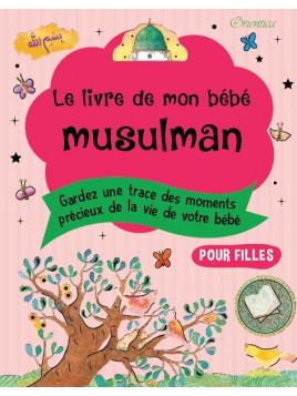 Le Livre de mon bébé musulman (Fille)