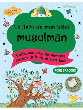 Le Livre de mon bébé musulman (Garçon)