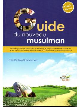 Guide du nouveau musulman FAHD SALEM BAHAMMAN