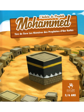 Histoire du Prophète Mohammed MUSLIM KID 3/6 ans