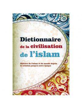 Dictionnaire de la civilisation de l'islam