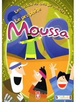 Les Histoires Des Prophètes: Le Prophète Moussa