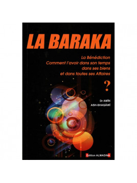 La Baraka - Amin Ash-Shaqawi - Edition Al Madina