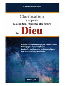 Clarification à propos de la Définition, l'Existence et la nature de Dieu - Dr. Mahboubi Moussaoui - Edition Sabil