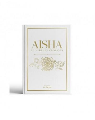 Aicha, la mère des croyanats - Editions Al Imam