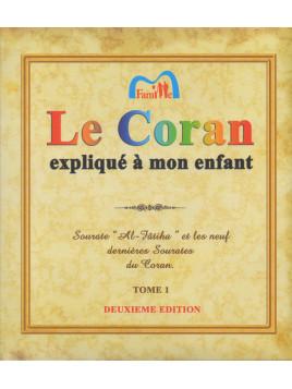 Le Coran expliqué à mon Enfant - Tome 1 - Edition PixelGraf