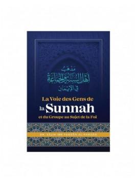 La Voie Des Gens De La Sunnah Et Du Groupe Au Sujet De La Foi - Salih Al Fawzan - Ibn Badis