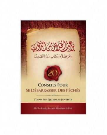 20 Conseils Pour Se Débarrasser Des Péchés20 Conseils Pour Se Débarrasser Des Péchés - Ibn Badis