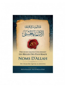 20 Précieuses Leçons Concernant Les Règles Des Plus Beaux Noms D'Allah - Ibn Badis