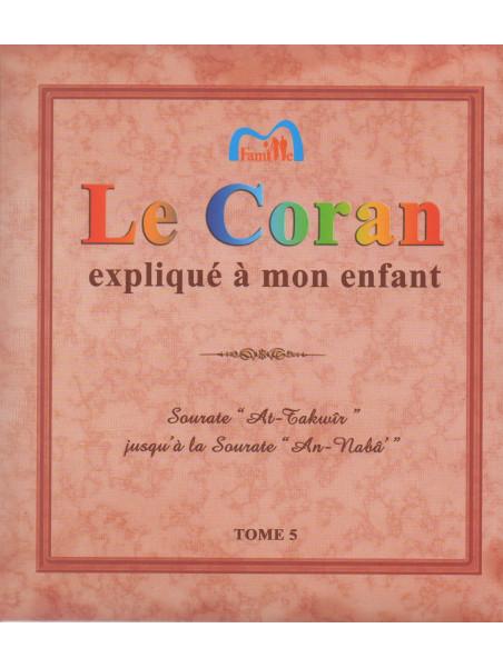 Le Coran expliqué à mon Enfant - Tome 5 - Pixelgraf
