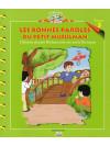 L'histoire du petit Hicham - Tome 3 : les bonnes paroles du petit Musulman