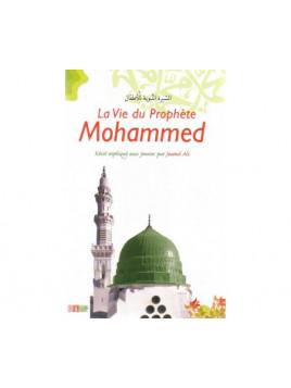 Vie du Prophète (Sirâ)La Vie du Prophète Mohammed - Récits Expliqués aux Jeunes - La Ruche