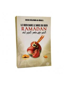 Le Bien Dans Le Mois Du Bien Ramadan, De Cheikh Sûlaymân Ar-Rûhayli - Ibn Badis
