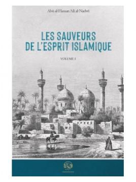 Les sauveurs de l'esprit islamique - Abu Hassan Ali Nadwi
