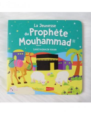 La naissance du Prophète Mouhammad (Livre avec pages cartonnées) - Goodword
