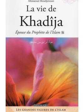 LA VIE DE KHADIJA