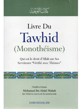 Livre du tawhid - Mohammed Ibn Abdoul Wahab - Edition Darussalam