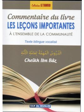 LES LECONS IMPORTANTES à L'Ensemble De la communauté- Abd Al-'Aziz IBN BAZ - Edition Dar Al Muslim
