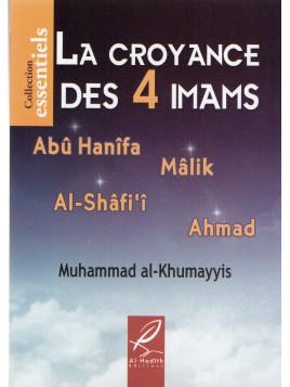 La Croyance des 4 Imams-Muhammad Al Khumayyis - Edition Al Hadith