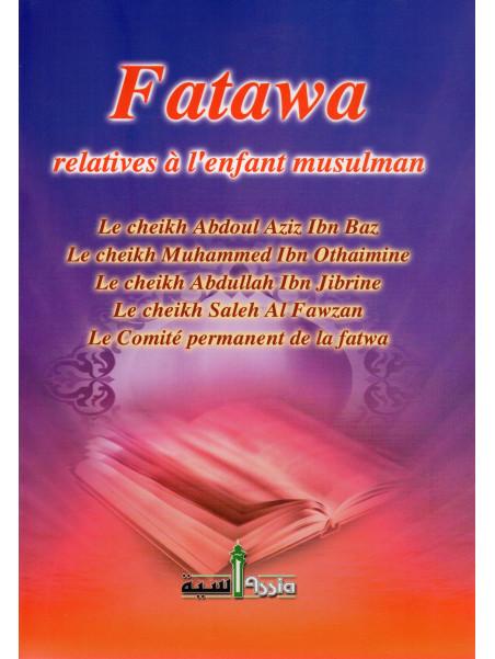 FATAWA RELATIVES A L'ENFANT MUSULMAN